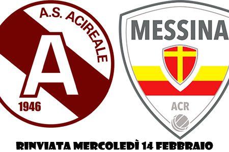 Rinviata a mercoledì 14 febbraio la partita Acireale-Messina
